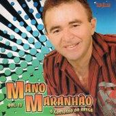 O Gastosão de Mano Maranhão