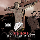 My Dream Is True by Reggie bds