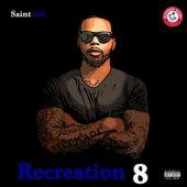 Recreation 8 von Saint300