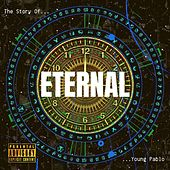 Eternal: The Story of Young Pablo by JahSue