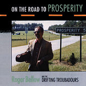 On The Road To Prosperity by Roger Bellow