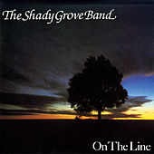 On The Line de The Shady Grove Band