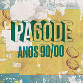 Pagode Anos 90/00 von Various Artists