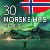 30 Norske hits på Engelsk by Various Artists