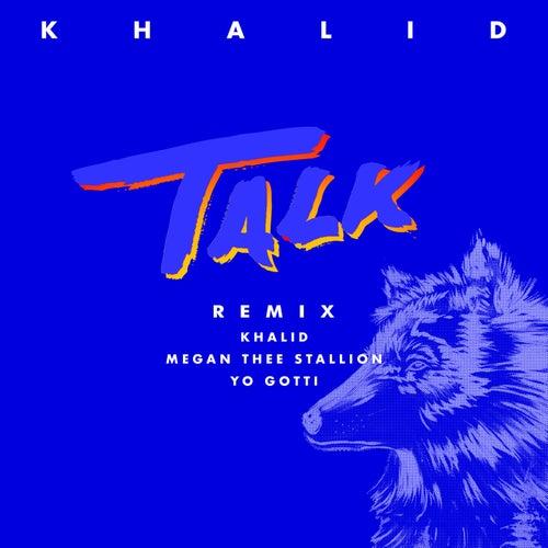 Talk REMIX by Khalid