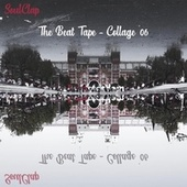 The Beat Tape Collage 06 von Soul Clap