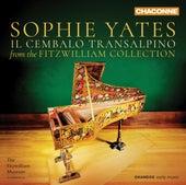 Il cembalo transalpino von Sophie Yates