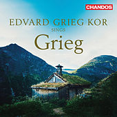 Grieg, Lang & Others: Choral Works by Various Artists