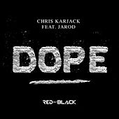 Dope de Chris Karjack