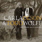 The Hidden Hills Sessions de Carla Olson