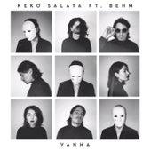 Vanha by Keko Salata