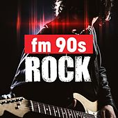 Fm 90s Rock by Various Artists