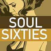 Soul Sixties by Various Artists