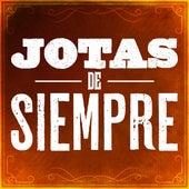 Jotas de siempre de Various Artists