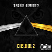 Chosen One 2 de Jay Burna