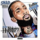 Fallen Soldier (Nipsey Hussle Tribute) by Snap Dogg
