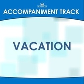 Vacation by Mansion Accompaniment Tracks