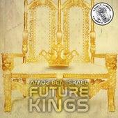 Future Kings von Amoz Ben Israel
