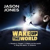 Wake up the World von Jason Jones