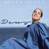 Deus Vai Me Responder by Nívea Silva