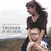 Thunder in My Arms by Lissa Schneckenburger