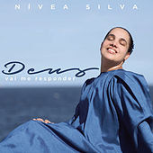 Deus Vai Me Responder (Playback) by Nívea Silva