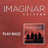 Imaginar (Playback) de Gálbano