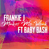 Makes Me Weak (feat. Baby Bash) by Frankie J
