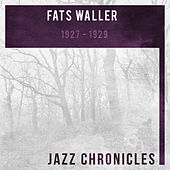 Fats Waller: 1927-1929 (Live) by Fats Waller