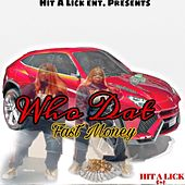 Who Dat by Fast Money