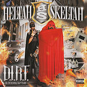 D.I.R.T. Da Incredible Rap Team de Heltah Skeltah
