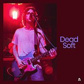 Dead Soft on Audiotree Live by Dead Soft