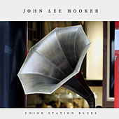Union Station Blues (Pop) von John Lee Hooker