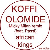 African Kings (Micky Milan Remix) by Koffi Olomidé