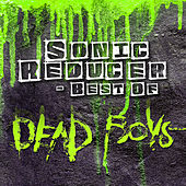 Sonic Reducer - Best Of by Dead Boys