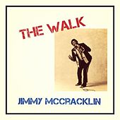 The Walk von Jimmy McCracklin
