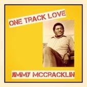 One Track Love von Jimmy McCracklin