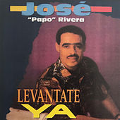Levantate Ya by Jose