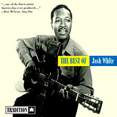 The Best of Josh White by Josh White