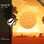 Futurism EP Vol. 1: Day by Various Artists