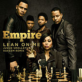 Lean on Me von Empire Cast
