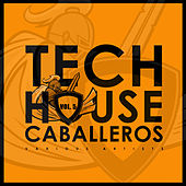 Tech House Caballeros, Vol. 5 - EP de Various Artists