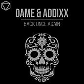 Back Once Again von Dame