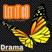 Let It Go de Drama