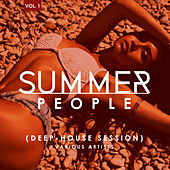 Summer People (Deep-House Session), Vol. 1 - EP by Various Artists