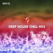 Deep House Chill, Vol. 03 - EP de Various Artists