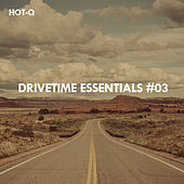 Drivetime Essentials, Vol. 03 - EP by Various Artists
