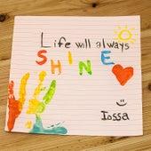 Life Will Always Shine by Iossa