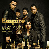 Look at Us Now (feat. Jussie Smollett) von Empire Cast