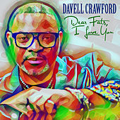 Dear Fats, I Love You by Davell Crawford